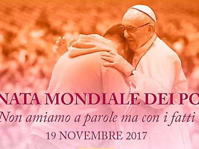 I Giornata mondiale dei Poveri 19 novembre 2017