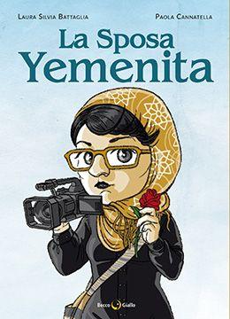 Recensione.La sposa yemenita di Laura Silvia Battaglia e Paola Cannatella.
