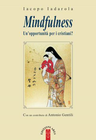 Mindfulness. Un'opportunità per i cristiani?