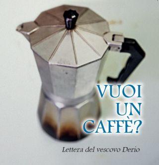 Vuoi un caffè?