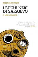 I buchi neri di Sarajevo