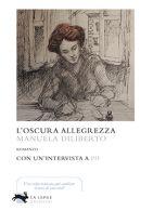 Manuela Diliberto_L'oscura alleggrezza_La Lepre editore. ottobre 2017