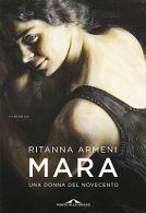 copertina del libro Mara. Una donna del Novecento di Ritanna Armeni